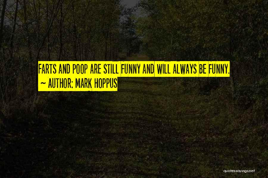 Funny Farts Quotes By Mark Hoppus