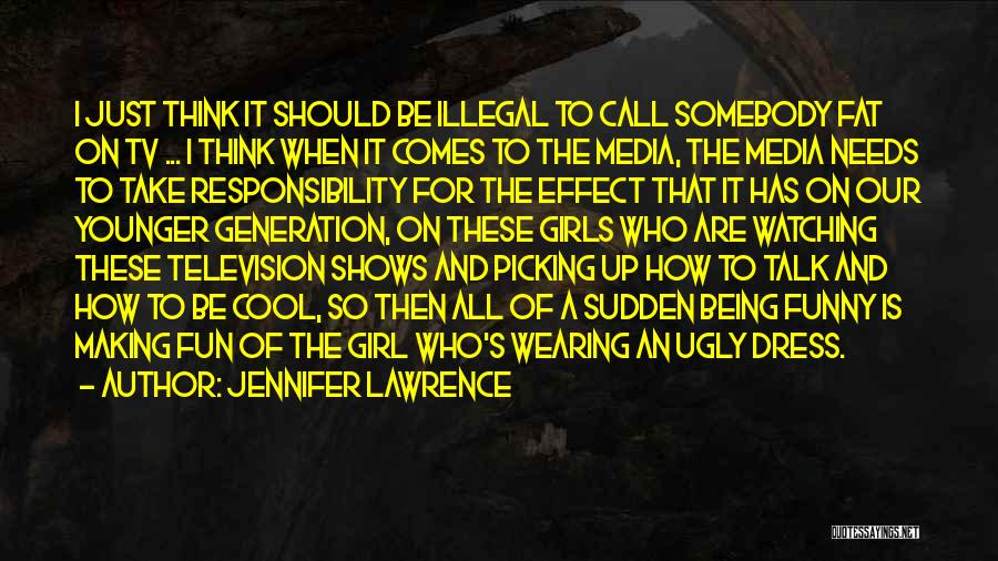 Funny Fat Girl Quotes By Jennifer Lawrence