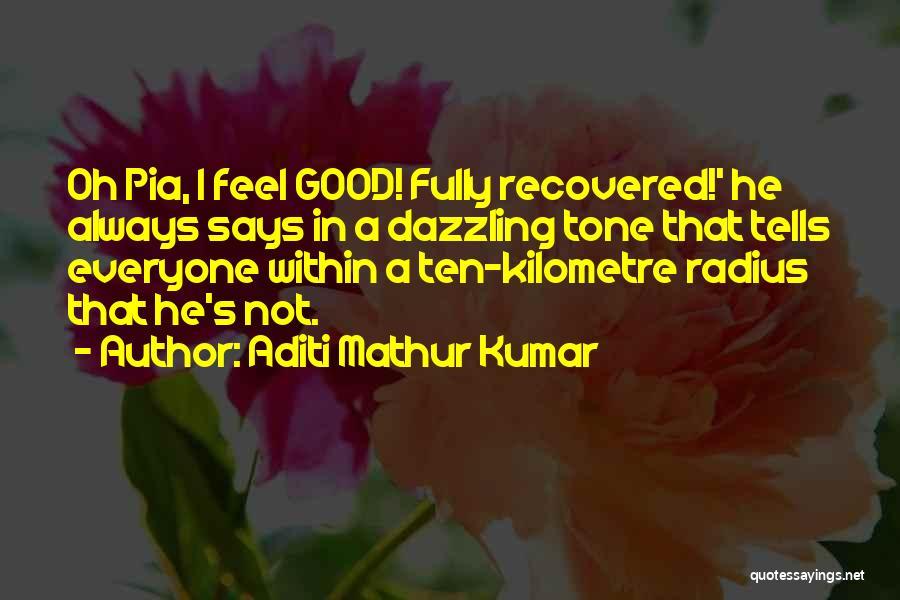 Funny Fiction Quotes By Aditi Mathur Kumar