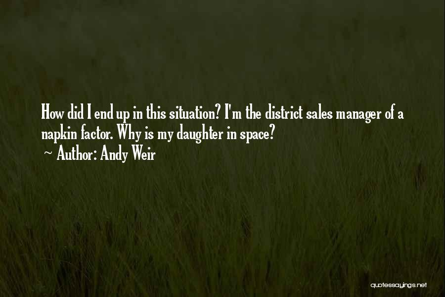 Funny Fiction Quotes By Andy Weir