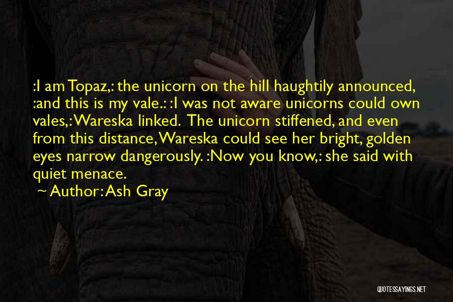 Funny Fiction Quotes By Ash Gray