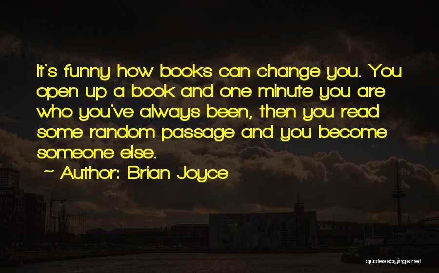 Funny Fiction Quotes By Brian Joyce