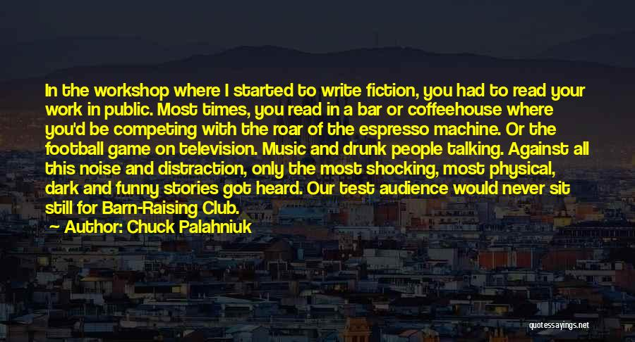 Funny Fiction Quotes By Chuck Palahniuk