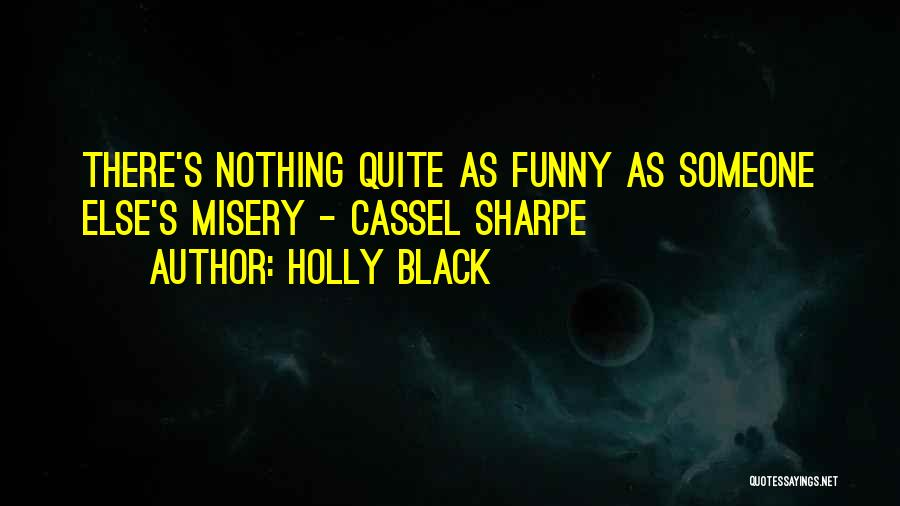 Funny Fiction Quotes By Holly Black