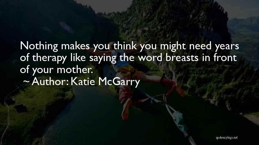 Funny Fiction Quotes By Katie McGarry