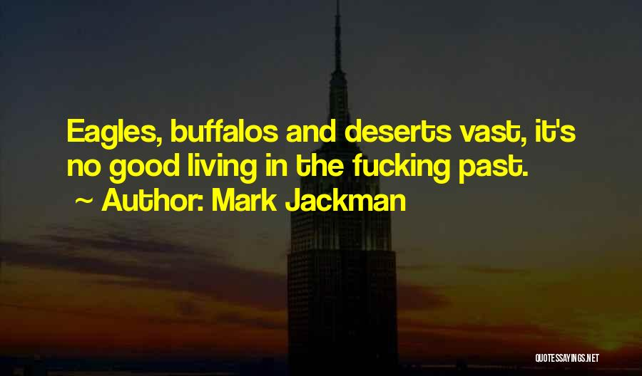 Funny Fiction Quotes By Mark Jackman