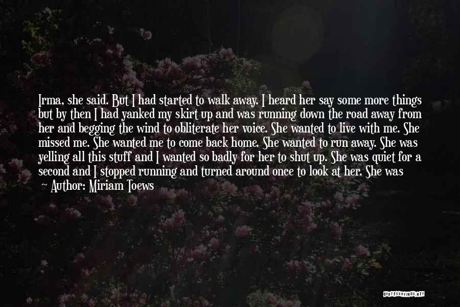 Funny Fiction Quotes By Miriam Toews
