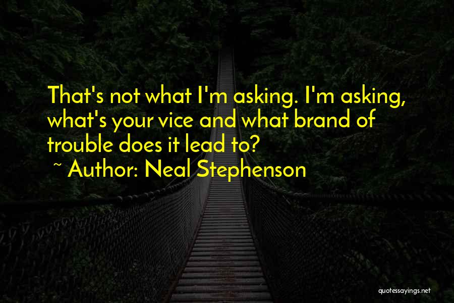 Funny Fiction Quotes By Neal Stephenson