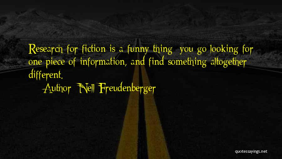 Funny Fiction Quotes By Nell Freudenberger