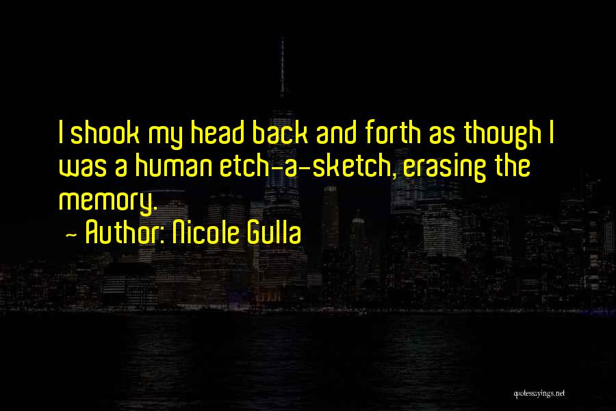 Funny Fiction Quotes By Nicole Gulla