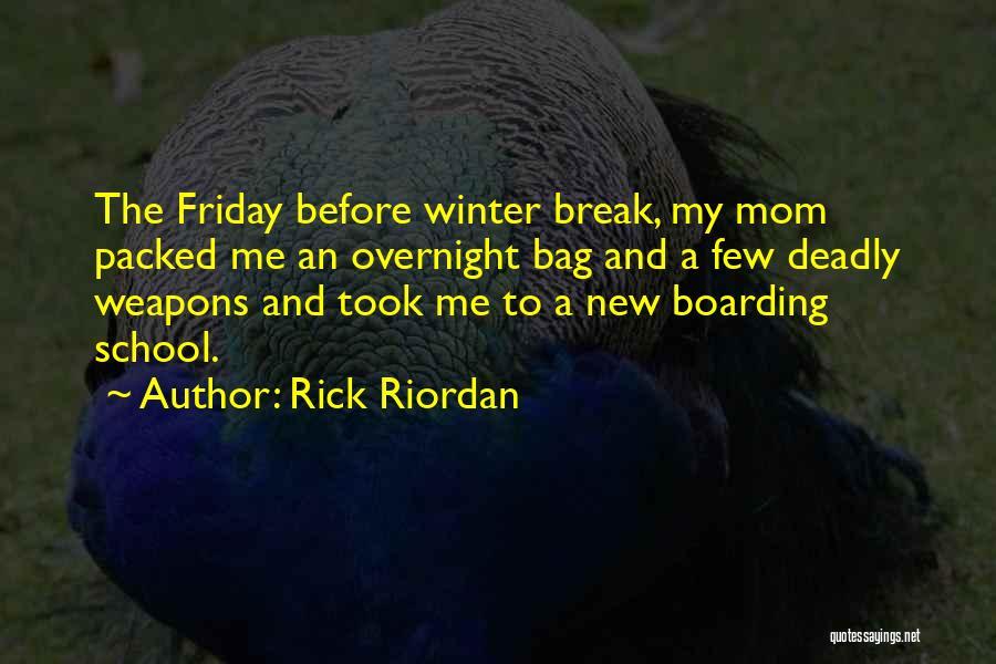 Funny Fiction Quotes By Rick Riordan
