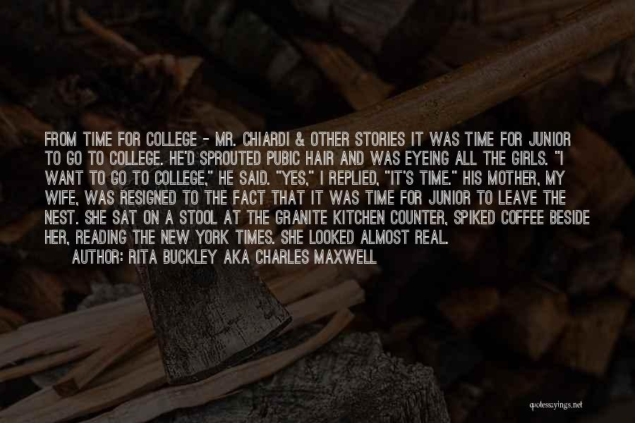 Funny Fiction Quotes By Rita Buckley Aka Charles Maxwell