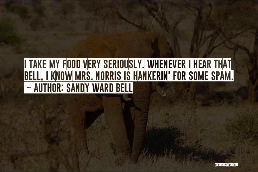 Funny Fiction Quotes By Sandy Ward Bell