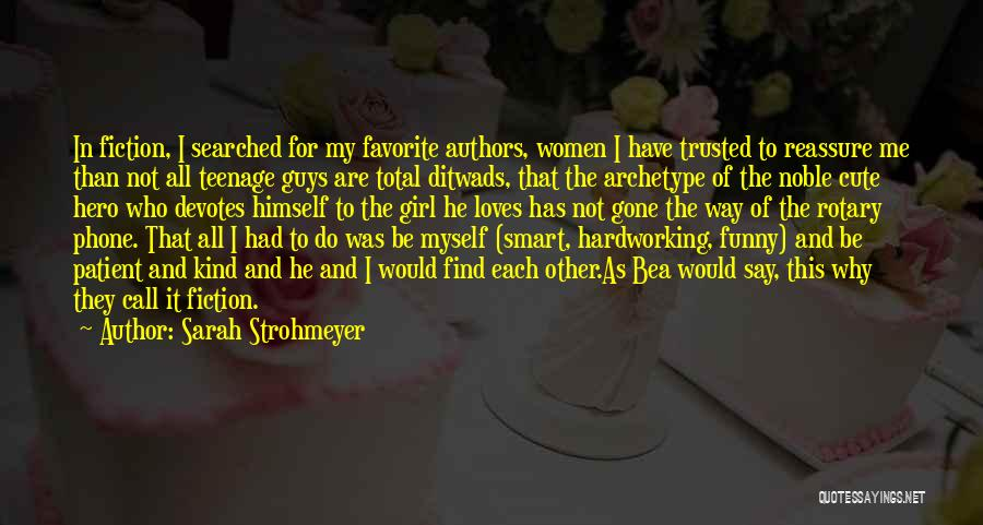 Funny Fiction Quotes By Sarah Strohmeyer