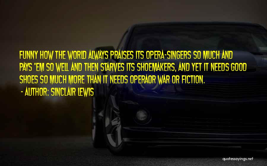 Funny Fiction Quotes By Sinclair Lewis