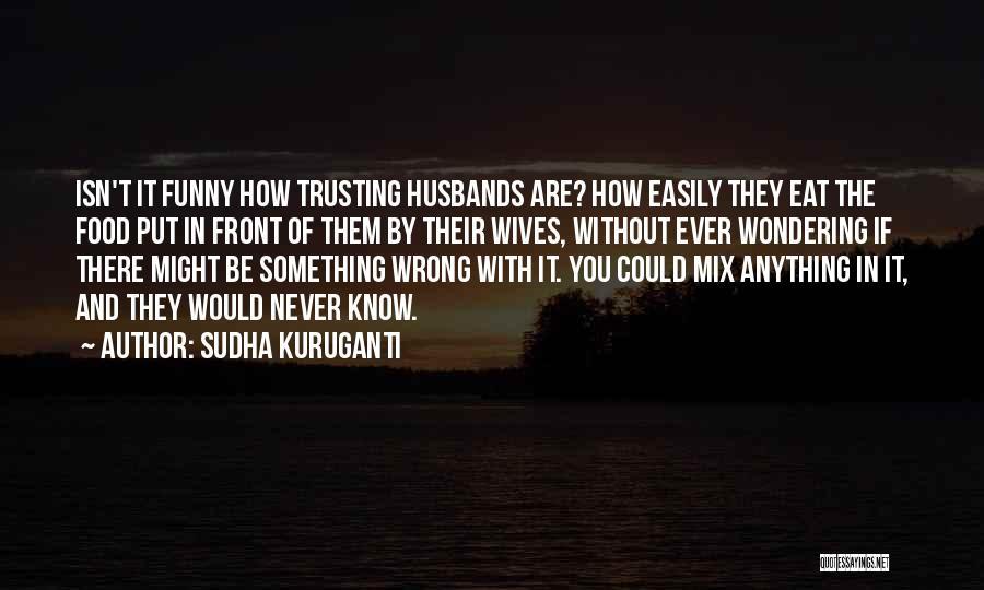 Funny Fiction Quotes By Sudha Kuruganti