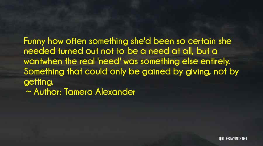 Funny Fiction Quotes By Tamera Alexander
