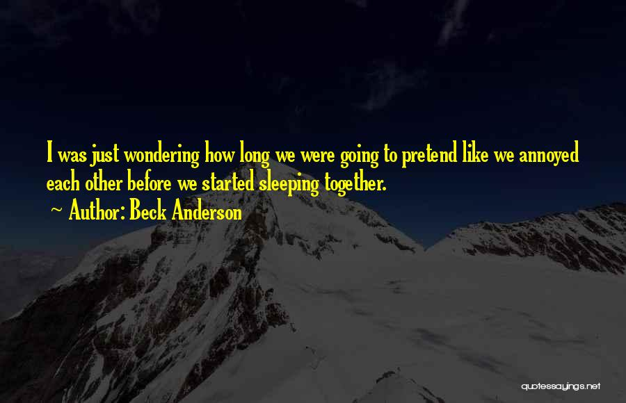 Funny Fly Fishing Quotes By Beck Anderson