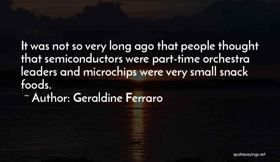 Funny Foods Quotes By Geraldine Ferraro