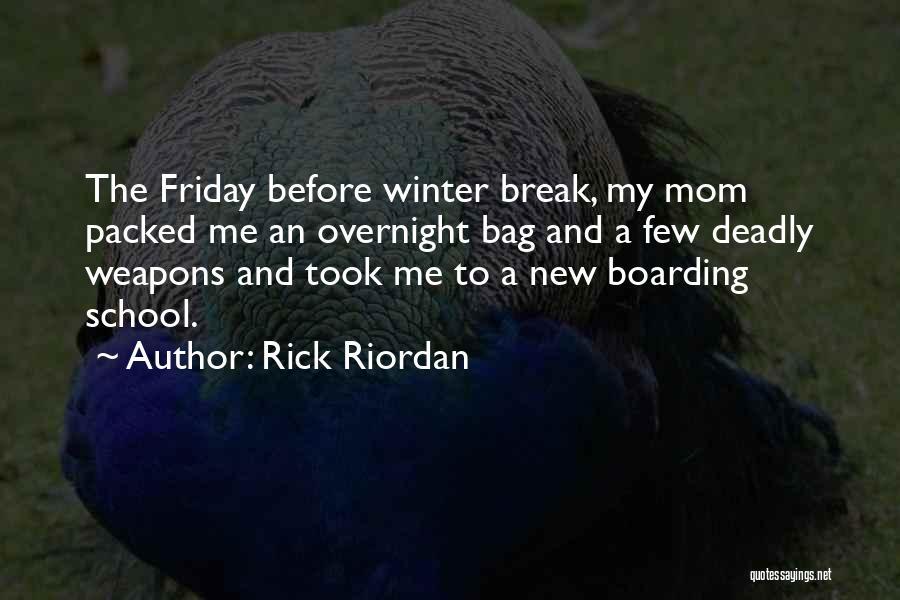 Funny Friday Quotes By Rick Riordan