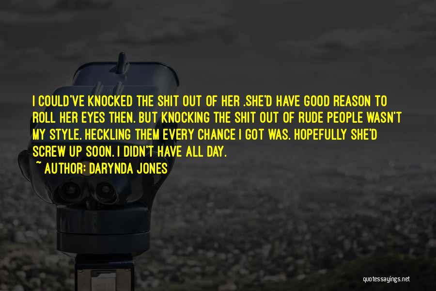 Funny Funny Quotes By Darynda Jones