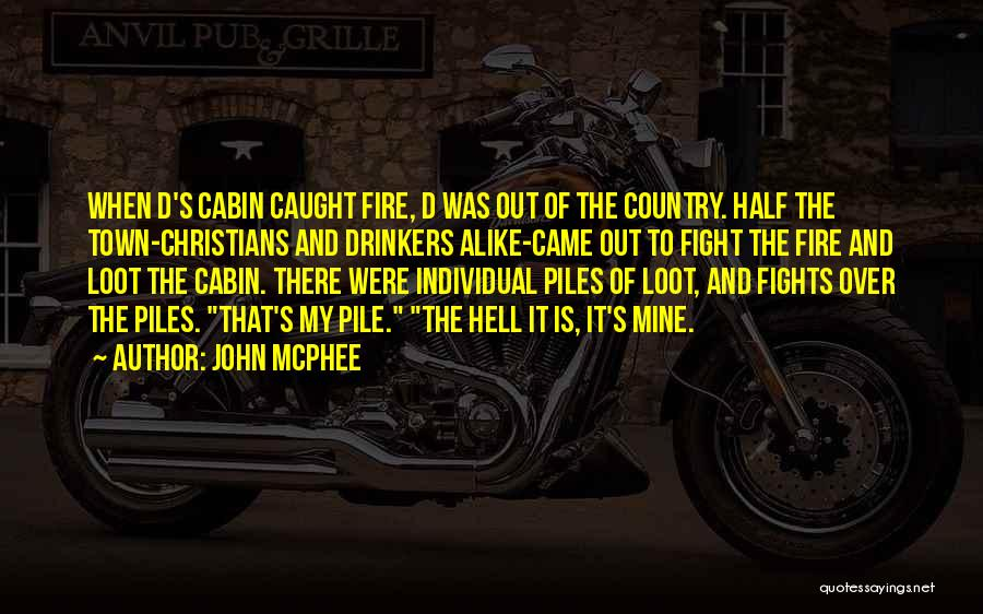 Funny Funny Quotes By John McPhee