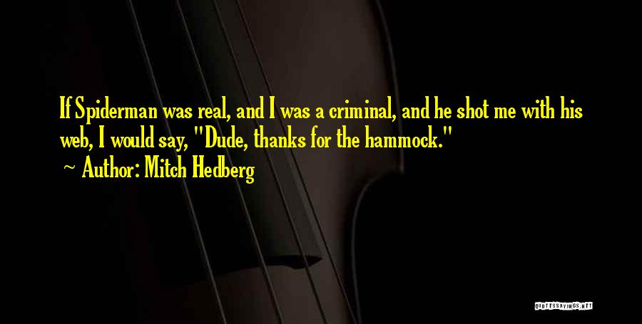 Funny Funny Quotes By Mitch Hedberg