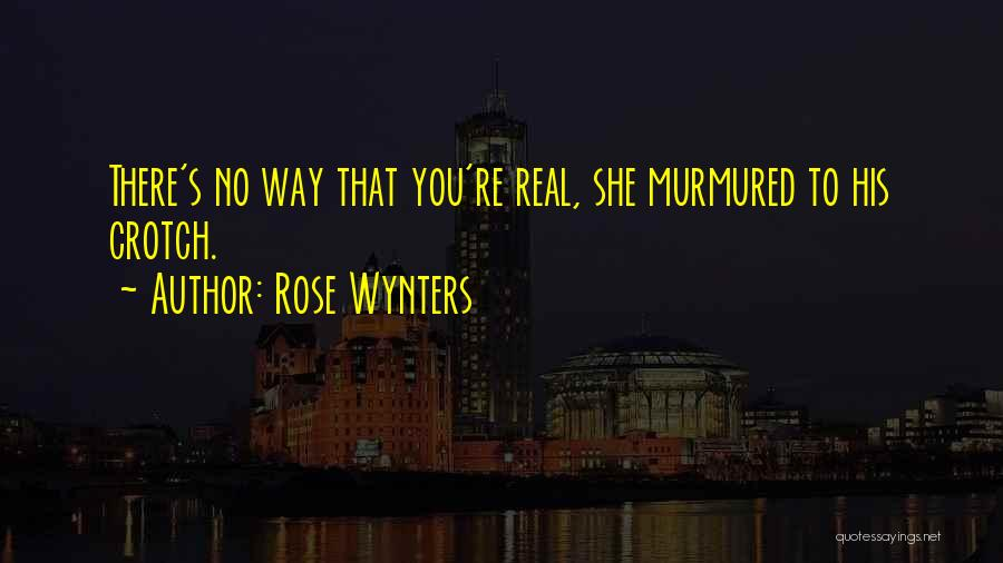 Funny Funny Quotes By Rose Wynters