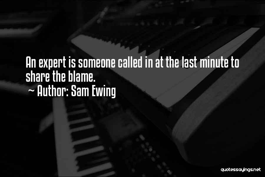 Funny Funny Quotes By Sam Ewing