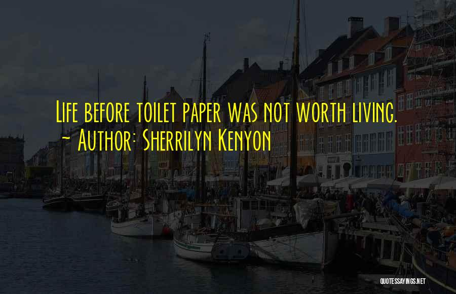 Funny Funny Quotes By Sherrilyn Kenyon