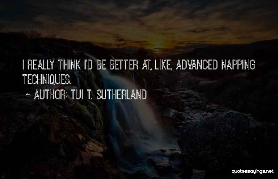 Funny Funny Quotes By Tui T. Sutherland