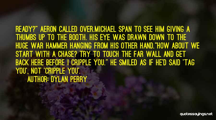 Funny Get Back Up Quotes By Dylan Perry