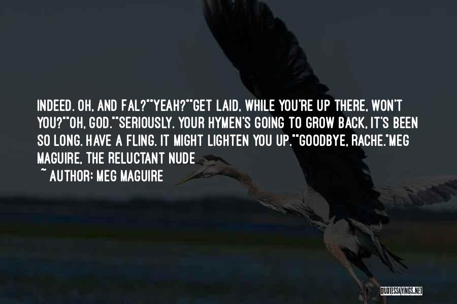 Funny Get Back Up Quotes By Meg Maguire