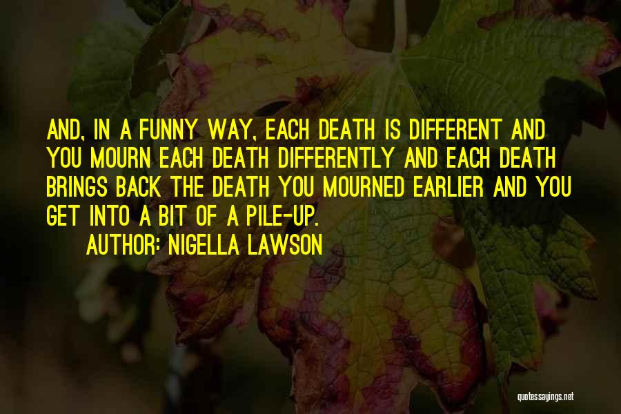 Funny Get Back Up Quotes By Nigella Lawson
