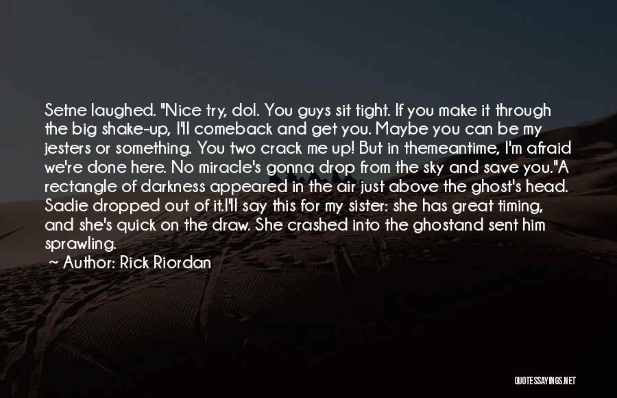 Funny Get Back Up Quotes By Rick Riordan