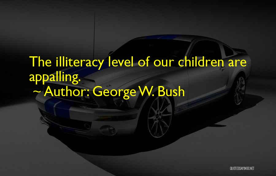 Funny Get On My Level Quotes By George W. Bush