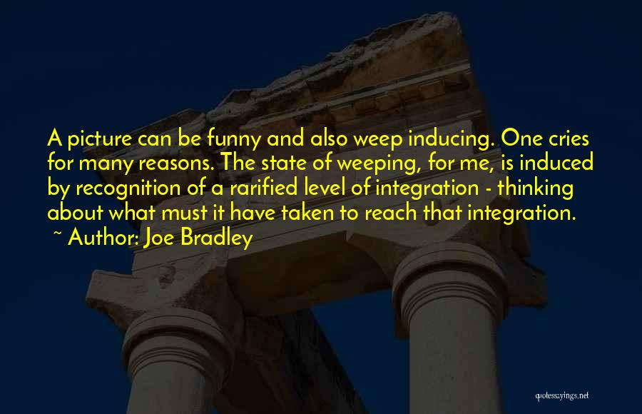 Funny Get On My Level Quotes By Joe Bradley
