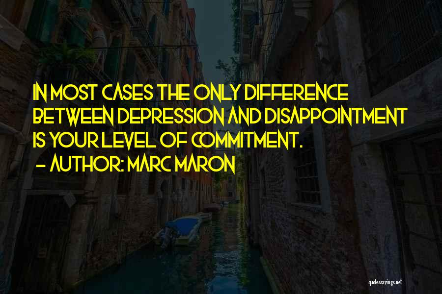 Funny Get On My Level Quotes By Marc Maron