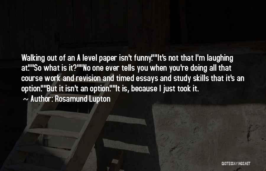 Funny Get On My Level Quotes By Rosamund Lupton