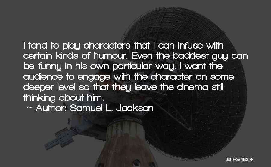 Funny Get On My Level Quotes By Samuel L. Jackson