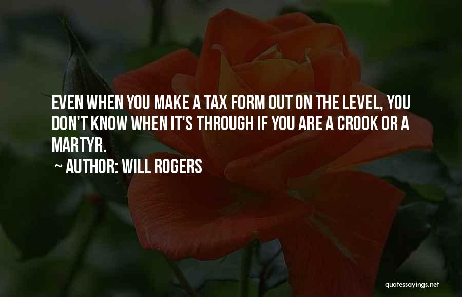 Funny Get On My Level Quotes By Will Rogers