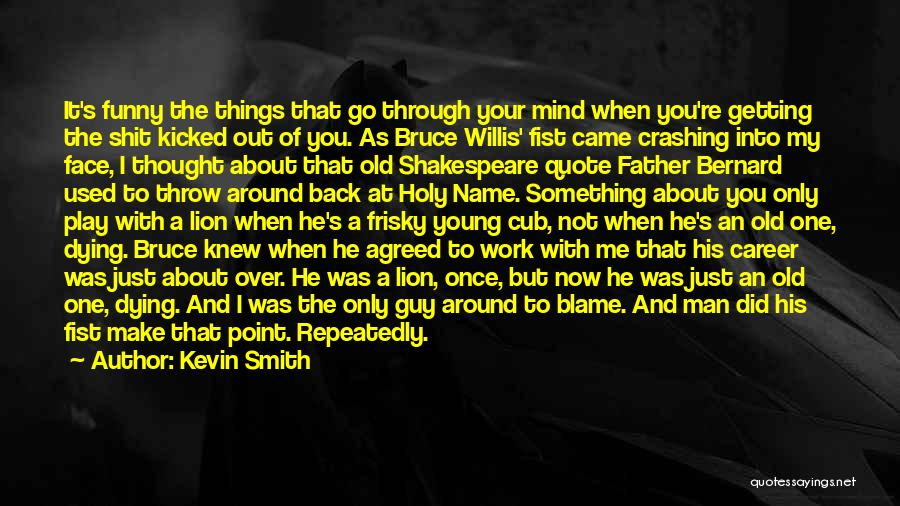 Funny Going Back To Work Quotes By Kevin Smith