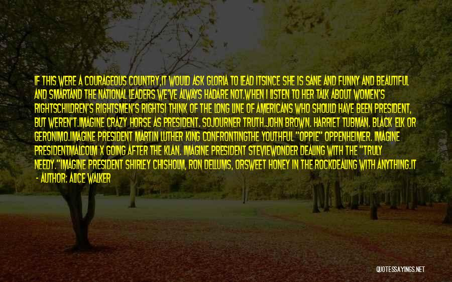 Funny Going Crazy Quotes By Alice Walker