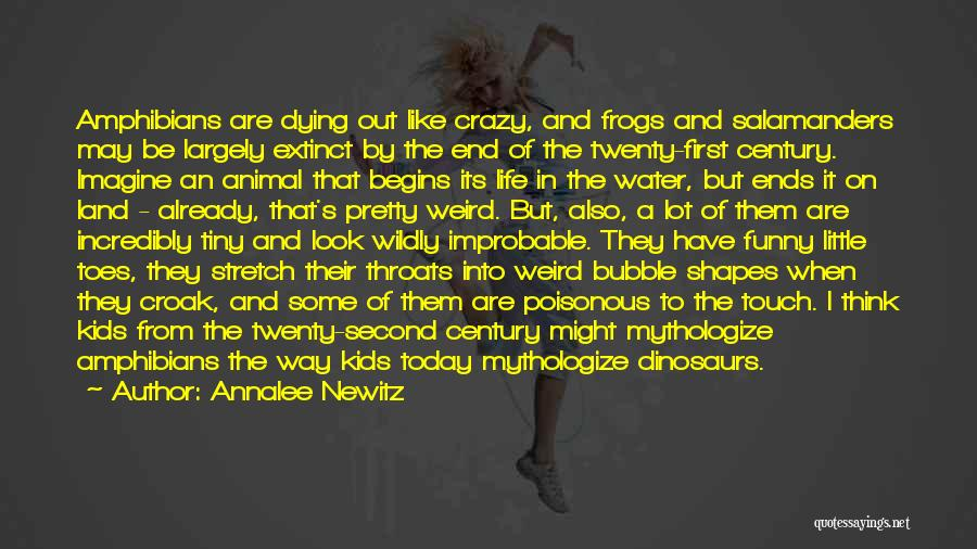 Funny Going Crazy Quotes By Annalee Newitz
