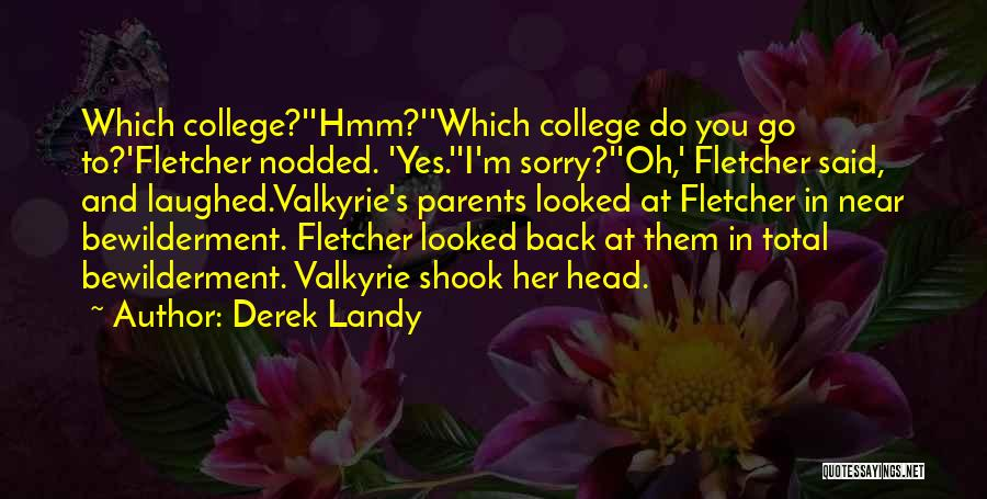Funny Going Crazy Quotes By Derek Landy