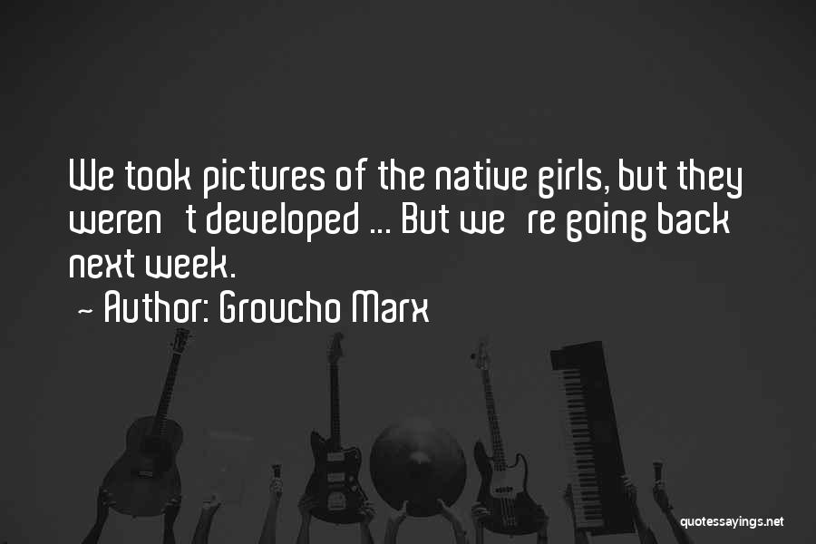Funny Going Crazy Quotes By Groucho Marx
