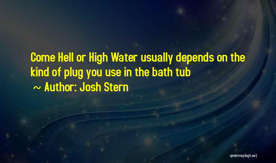Funny Going Crazy Quotes By Josh Stern