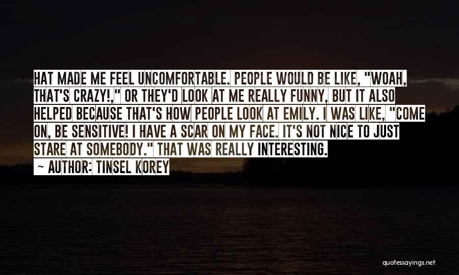 Funny Going Crazy Quotes By Tinsel Korey