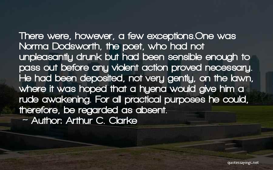 Funny Going To Get Drunk Quotes By Arthur C. Clarke
