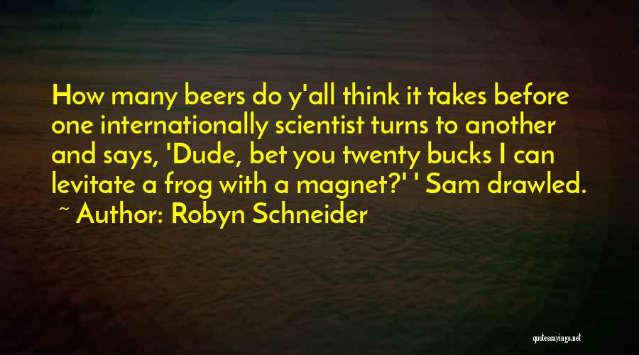 Funny Going To Get Drunk Quotes By Robyn Schneider